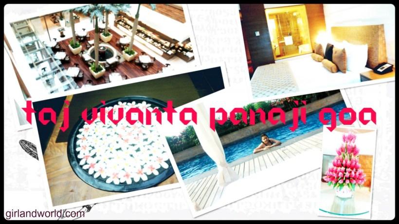 Taj Vivanta Goa experience
