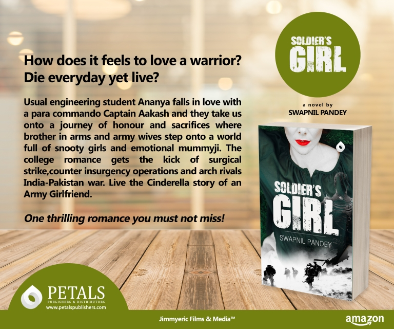 soldier's girl swapnil pandey author army love special forces love story of a para commando army girlfriend indian author army wife