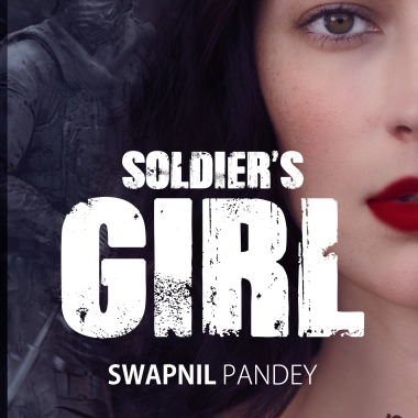 best seller amazon indian writing soldier's girl swapnil pandey book indian army army officer army girlfriend army wife military love army quotes indian army love story fiction romance indian army picture