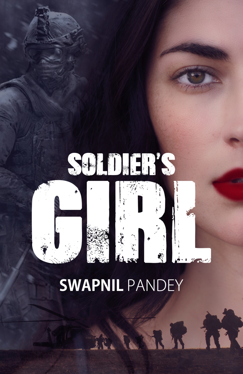 SOLDIER'S GIRL LOVE STORY OF A PARA COMMANDO swapnil pandey military romance army love story indian army wife officer girlfriend soldier's girl indian army love story army love military love army officer marriage girlfriend swapnil pandey wife army