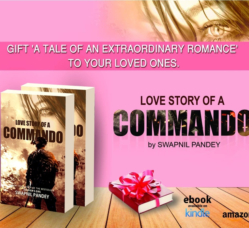 commando special forces indian army romance love story wife girlfriend relationship marriage officer cadet IMA Ball OTA NDa Army strong Military spouse army novel shiv aroor shoot dive fly india'a most fearless soldier' girl military story soldier novel best passion courage love story of a commando, love story valentine day gift book Indian writing amazon best seller Indian army officer wife girlfriend military romance romantic fiction swapnil pandey author best books special forces book para commando love story gift contemporary army marriage indian army nda ima cadet defense aspirant swapnil pandey love story of a commando soldier's girl