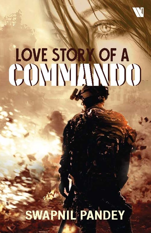 Indian army book,army fiction,army live story indian army officer military spouse commando girlfriend soldier girl swapnil pandey real life army love story army wife life military cantonment best seller books on army amazon best seller